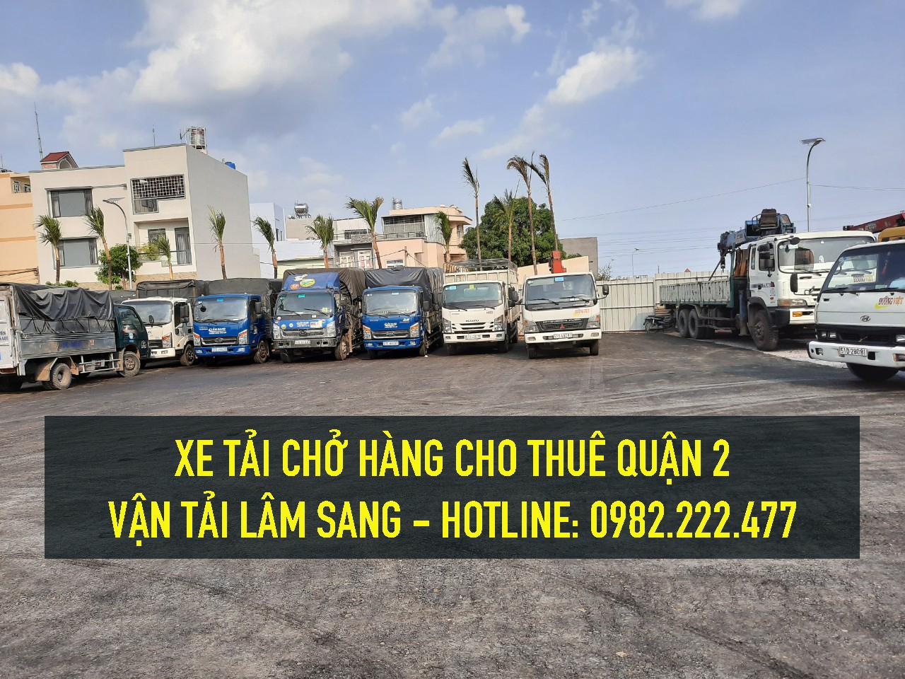 Cho thuê xe tải nhỏ chở hàng giá rẻ tại Quận 2 – Công ty vận tải Lâm Sang