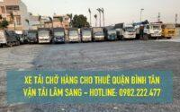 Dịch vụ cho thuê xe tải chở hàng giá rẻ tại Quận Bình Tân