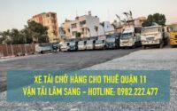 Xe tải nhỏ chở hàng cho thuê tại Quận 11 - Cty vận tải Lâm Sang
