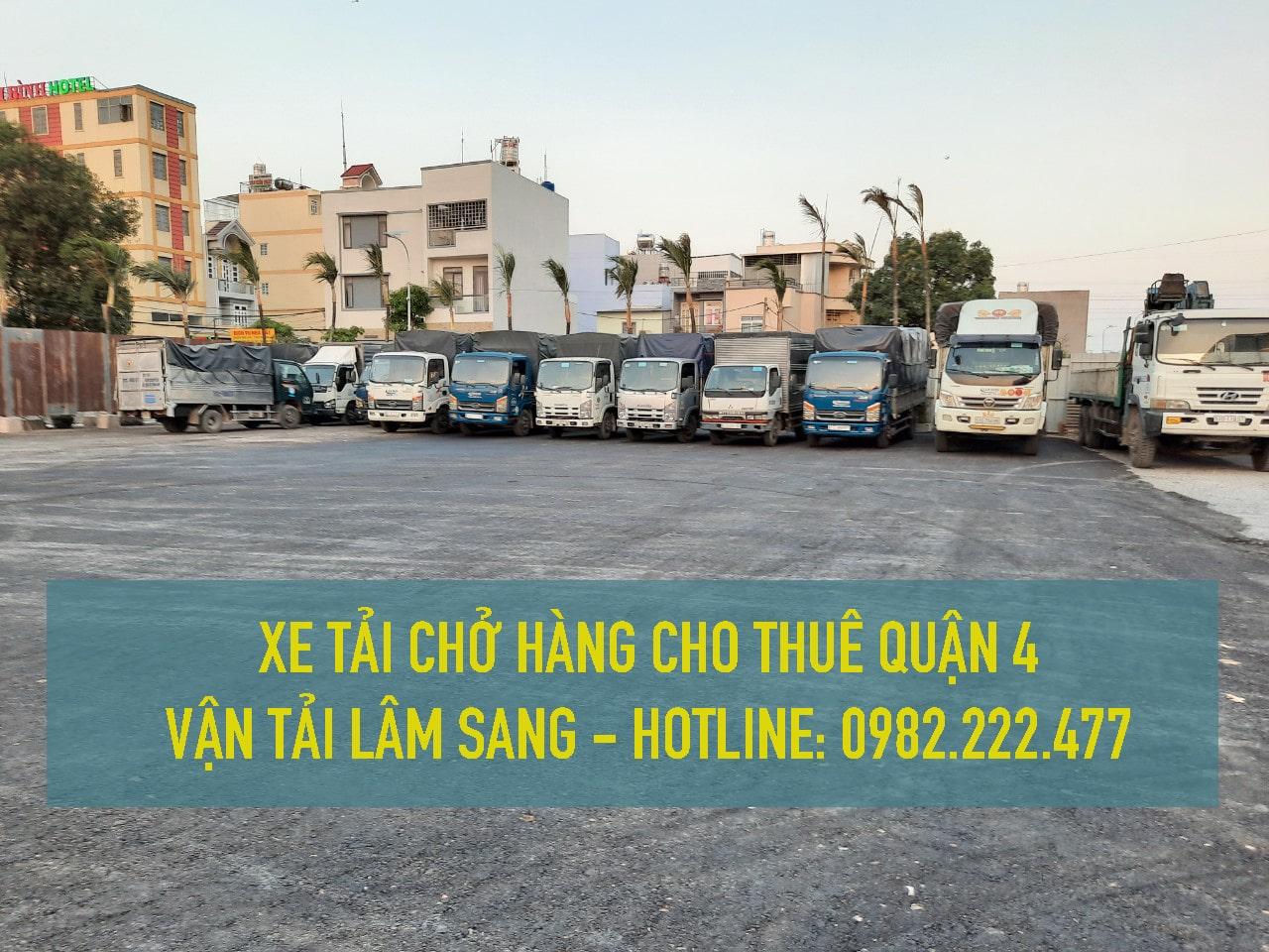 Cho thuê xe tải nhỏ chở hàng Quận 4 - Cty Vận Tải Lâm Sang