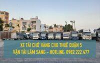 Xe tải nhỏ cho thuê - vận chuyển hàng hoá tại Quận 5 - Cty vận tải Lâm Sang