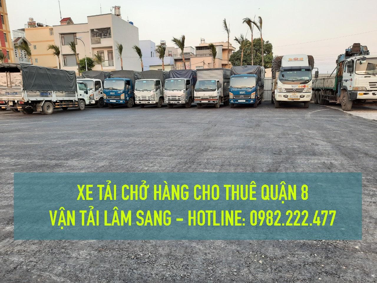 Cho thuê xe tải nhỏ chở hàng giá rẻ tại Quận 8 - Cty vận tải Lâm Sang