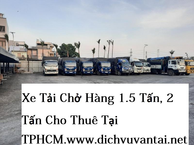 Xe Tải Chở Hàng 1.5 Tấn, 2 Tấn Cho Thuê Tại TPHCM